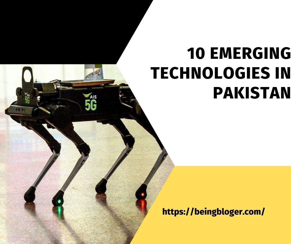 10 emerging technologies in Pakistan