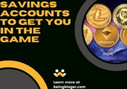 This Year's Crypto Savings Accounts to Get You In The Game