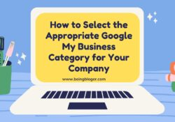 How to Select the Appropriate Google My Business Category for Your Company