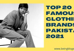 Top 20 Famous Clothing Brands in Pakistan 2021