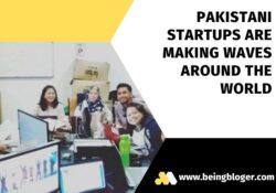 Pakistani startups are making waves around the world