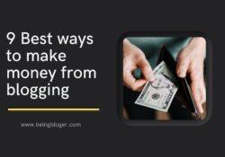 9 Best ways to make money from blogging